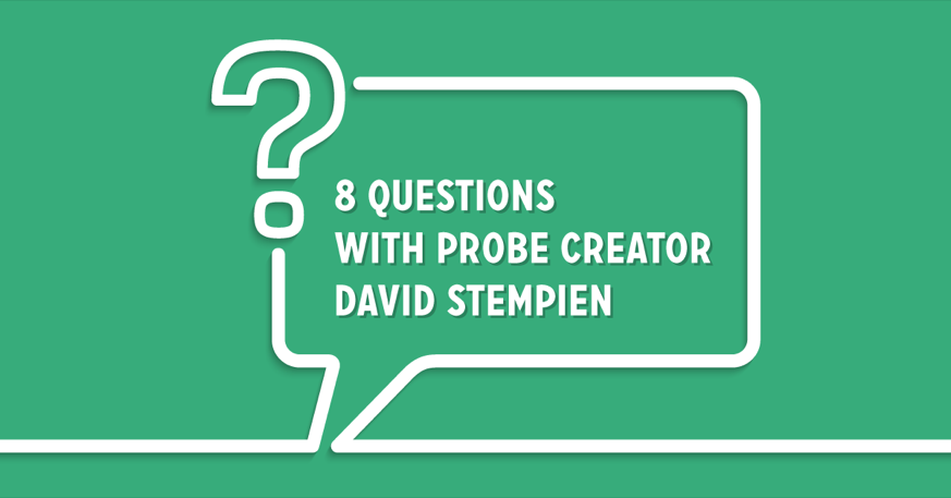 8 questions with probes creator and network engineer David Stempien
