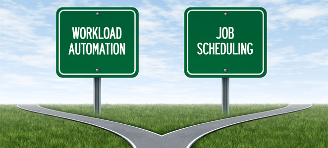 What is difference between workload automation and job scheduling tool?