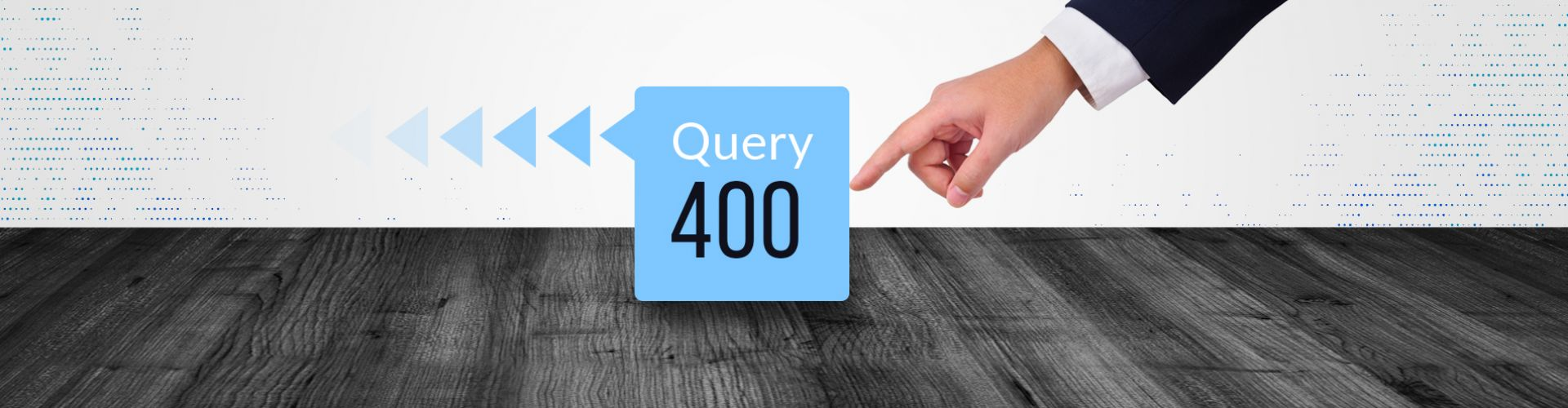 Finger pushing Query400 out