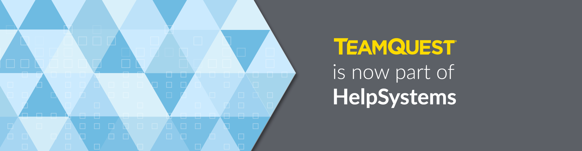 TeamQuest is now part of HelpSystems