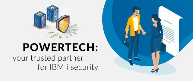 Powertech is a trusted partner for IBM i security