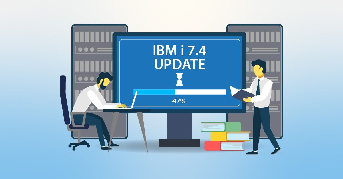 IBM i 7 4 (V7R4) Operating System Upgrade Overview – Read This