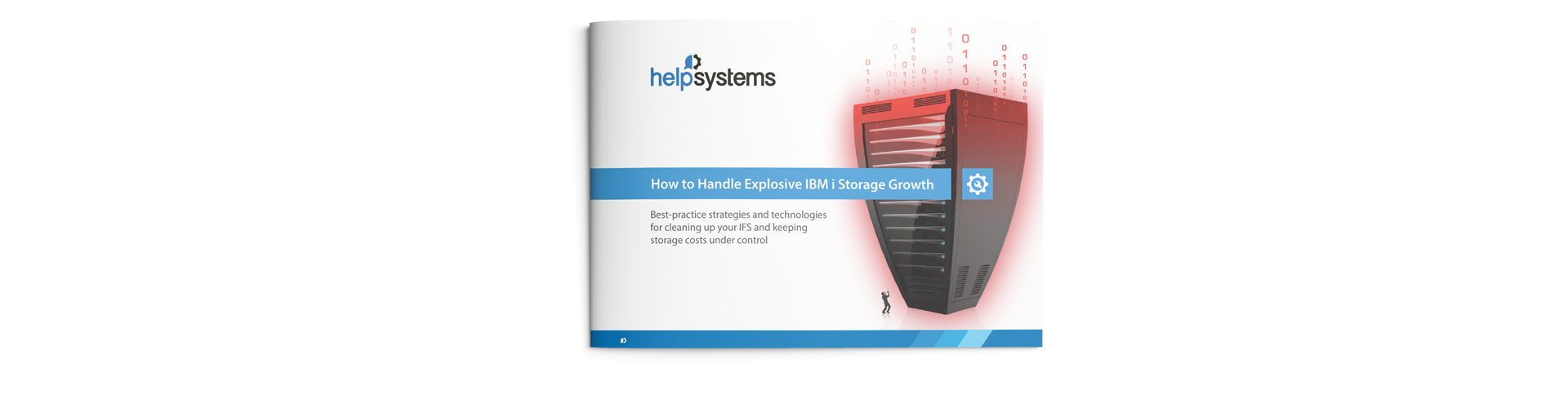 Explosive IBM i Storage Growth
