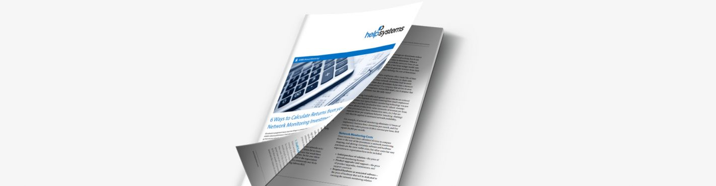 Network monitoring technology can offer a great ROI