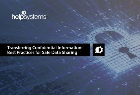Learn more about best practices for transferring confidential information with this guide