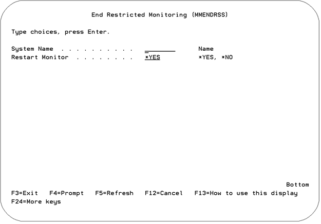 End Restricted Monitoring (MMENDRSS).
